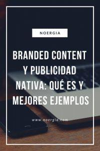Branded Content Publicidad Nativa