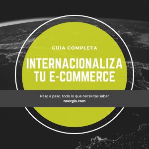 guía para internacionalizar tu e-commerce